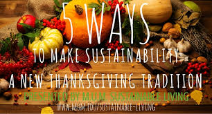 5 ways to make sustainability a new thanksgiving tradition