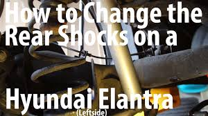 2004 hyundai elantra common problems diy how to change the rear shocks on a hyundai elantra kyb