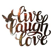 live laugh love live laugh love sign 12 gauge steel with a weathered copper patina