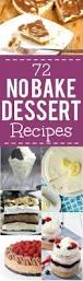 72 quick and easy no bake dessert recipes