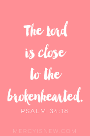 a heart of thanksgiving scripture psalm 34 for the brokenhearted u2013 his mercy is new