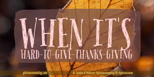 when it s to give thanks giving glorious