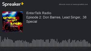 Don Barnes 38 Special Episode 2 Don Barnes Lead Singer 38 Special Youtube