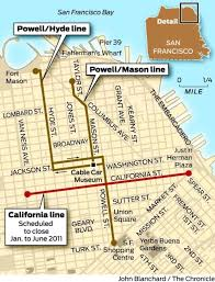 Cable Car Map Upgrades To Put Cable Cars Out Of Commission Sfgate