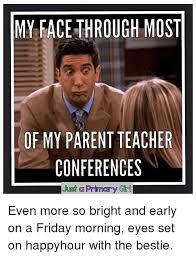 Parent Meme - parent teacher conference meme teacher best of the funny meme