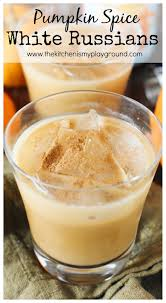 white russian drink recipe pumpkin spice white russian thanksgiving beverage and fall drinks