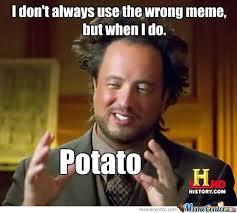 Potatoe Meme - potato by h lyd meme center