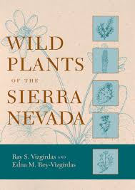 native nevada plants wild plants of the sierra nevada 9780874175356 ray s vizgirdas