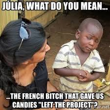 What Does Meme Mean In French - j禳lia what do you mean the french bitch that gave us