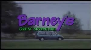 barney u0027s great adventure part 1 video dailymotion