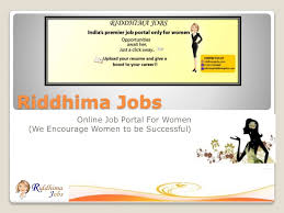 Submit Your Resume Online Job Site by Riddhima Jobs Online Job Portal For Women
