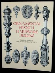 ornamental hardware designs dover pictorial archives carol