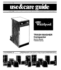 Household Trash Compactor Whirlpool Trash Compactor Tu4000 User Guide Manualsonline Com