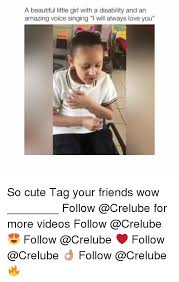 Disability Memes - a beautiful little girl with a disability and an amazing voice