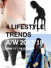 upcoming trends 2017 eclectic trends my upcoming lecture on 4 lifestyle trends autumn