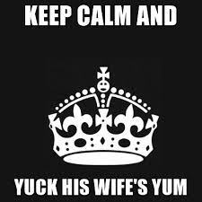 Keep Calm Meme Generator - keep calm and yuck his wife s yum black keep calm crown meme