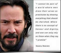 Keanu Reeve Meme - false keanu reeves on modesty and women