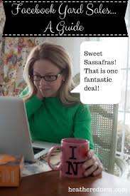 how to use facebook yard sale sites and garage sale sites to buy i just like this post for how excited people get about buying selling online even though i m guilty of both i ve got to start working sweet sassafras