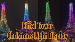 eiffel tower christmas lights eiffel tower wonderful christmas light display youtube