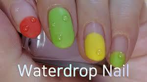 water drop nail art tutorial gel nails youtube