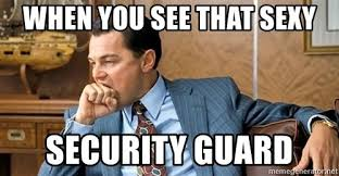 Security Guard Meme - hungry jacks archives security services