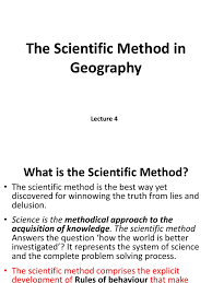 lecture 4 the scientific method in geography sk scientific