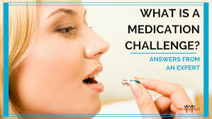 Challenge Nose And What Is A Medication Challenge Answers From An Expert