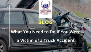 what you need to do if you were a victim of a truck accident