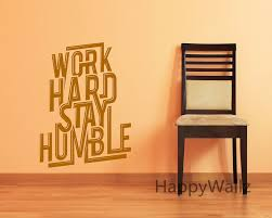 aliexpress com buy work hard stay humble motivational quotes