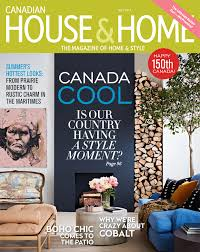 Home Design Magazines Canada Discover The Inspiration Behind Our July 2017 Cover