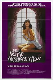 The Houes by The House On Sorority Row 1983 Movie Posters Pinterest