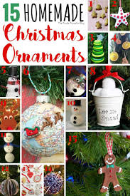 15 homemade christmas ornaments christmas ornament crafts and