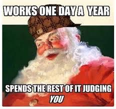Santa Claus Meme - scumbag santa claus meme guy