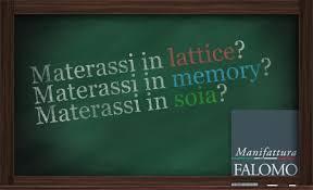 materasso memory pro e contro in lattice memory e soia quali sono le differenze