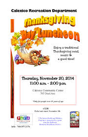 thanksgiving luncheon calexico recreation department