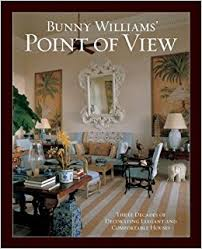 Bunny Williams Interiors Bunny Williams U0027 Point Of View Bunny Williams 9781584796244