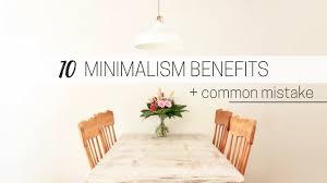 Minimalism Images by Benefits Of Minimalism Common Minimalism Mistake Youtube