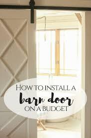 install a barn door on a budget twelve on main