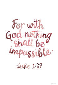 thanksgiving messages to god for with god nothing shall be impossible u2014luke 1 37 lds words