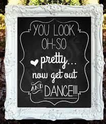 wedding chalkboard sayings 25 best wedding chalkboard sayings ideas on