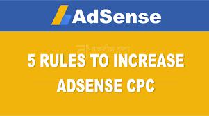 adsense cpc 5 rules to increase adsense cpc