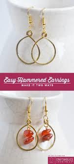 two way earrings craftaholics anonymous hammered earrings tutorial