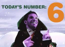 Six Meme - 6 god drake know your meme
