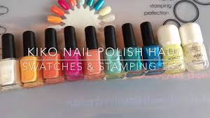 kiko nail polish haul swatches u0026 stamping test youtube