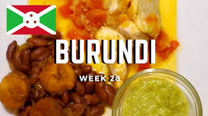 second en cuisine second spin country 28 burundi international food