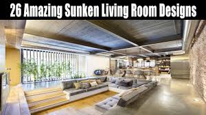 Room Designs by 26 Amazing Sunken Living Room Designs Youtube