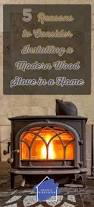 5 reasons to consider installing a modern wood stove in a home