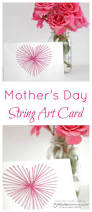 mother s day card designs string art mother u0027s day card diy string art string art and crafts