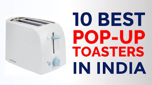 Best Toaster 2 Slice 10 Best Pop Up Toasters In India With Price Top 2 Slice U0026 4