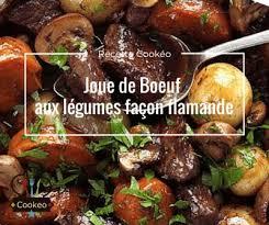 cuisiner de la joue de boeuf joue de boeuf aux légumes façon flamande recette cookeo